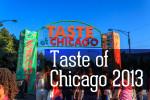 Видео / Taste of Chicago 2013